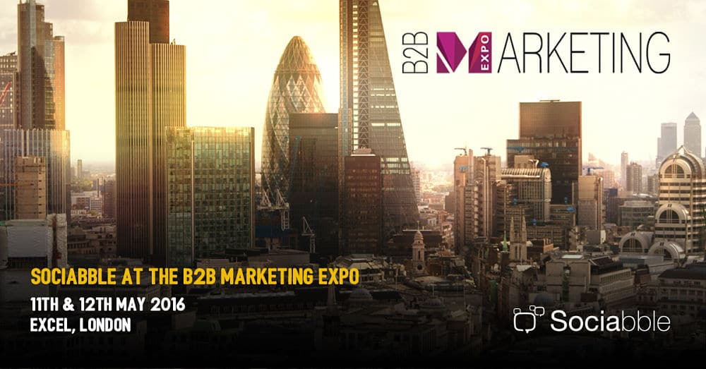 Sociabble at the B2B Marketing Expo, London