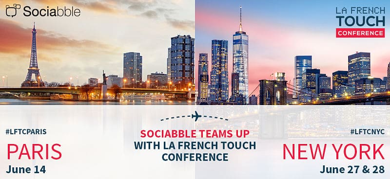Sociabble Teams Up with La French Touch Conference for the Third Year Running, Pioneering French Technology and Innovation