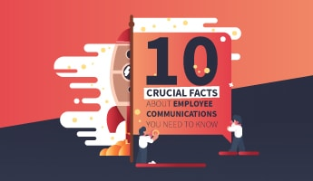 Why Employee Communications Matters: 10 Crucial Stats